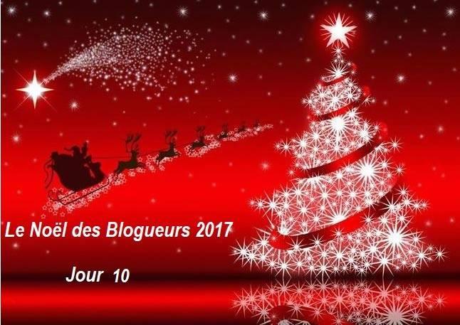 Le Noël des Blogueurs 2017 – Jour 10 –Concours